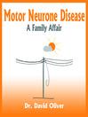 Motor Neurone Disease (MP3): A Family Affair