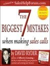7 Biggest Mistakes When Making Sales Calls (MP3)