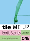 Tie Me Up: Erotic Stories (MP3): Part 1