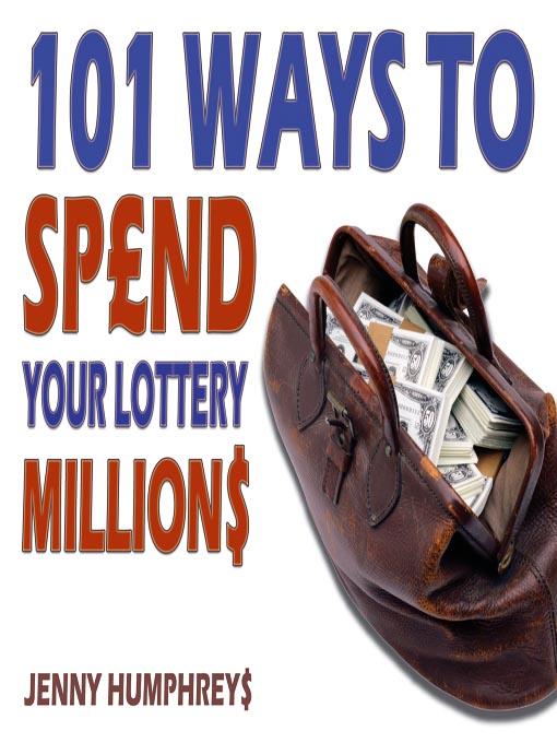 101 Ways to Spend Your Lottery Millions (MP3)