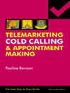 Easy Step by Step Guide To Telemarketing, Cold Calling & Appointment Making eBook