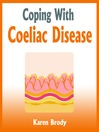 Coping with Coeliac Disease (MP3): Strategies to Change Your Diet and Life