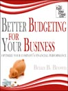 Better Budgeting for Your Business (MP3): Optimize Your Company's Financial Performance