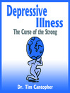 Depressive Illness (MP3): The Curse of the Strong