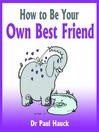 How to Be Your Own Best Friend (MP3)