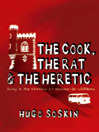The Cook, the Rat and the Heretic (eBook): In the Shadow of Rennes-le-Chateau