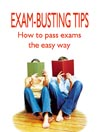 Exam Busting Tips (MP3): How to Pass Exams the Easy Way