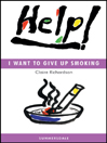 Help! I Want To Give Up Smoking (eBook)