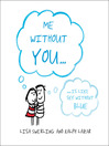 Me Without You (eBook)