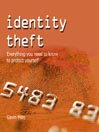 Identity Theft (MP3): Everything You Need to Know to Protect Yourself