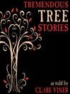 Tremendous Tree Stories (MP3)