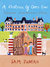 A Chateau of One's Own (eBook)