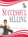 Successful Selling (MP3): The Easy Step by Step Guide
