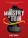 The Ministry of Thin (eBook): How the Pursuit of Perfection Got Out of Control
