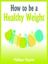 How to be a Healthy Weight (MP3)