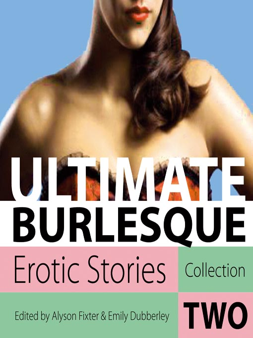 Ultimate Burlesque: Erotic Stories Collection Two (MP3)