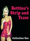 Bettina's Strip and Tease (MP3): Collection One