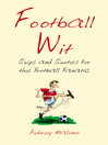 Football Wit (eBook): Quips and Quotes for the Football Fanatic