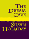 The Dream Cave (eBook)