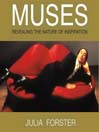 Muses (MP3): Revealing the Nature of Inspiration