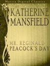 Katherine Mansfield (MP3): Mr. Reginald Peacock's Day