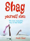 Shag Yourself Slim (MP3): The Most Enjoyable Way to Lose Weight