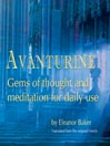 Avanturine (MP3): Gems of Thought and Meditation for Daily Use