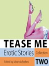 Tease Me: Erotic Stories Collection Two (MP3)