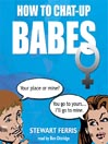 How To Chat-up Babes (MP3)