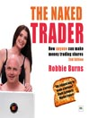 The Naked Trader (2nd Edition) (MP3): How Anyone Can Make Money Trading Shares