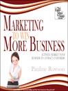 Marketing to Win More Business (MP3): Actively Market Your Business to Attract Customers
