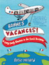 Bonnes Vacances! (eBook): A Crazy Family Adventure in the French Territories