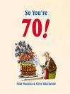 So You're 70! (eBook)