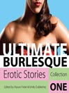 Ultimate Burlesque: Erotic Stories Collection One (MP3)