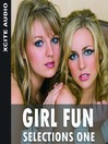 Girl Fun Selections, Volume 1 (MP3): A Collection of Four Erotic Stories