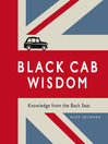 Black Cab Wisdom (eBook): Knowledge from the Back Seat