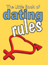 The Little Book of Dating Rules (eBook)