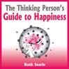 The Thinking Person's Guide to Happiness (MP3)
