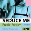 Seduce Me: Erotic Stories (MP3): Collection One