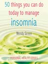 50 Things You Can Do Today to Manage Insomnia (MP3)
