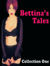 Bettina's Tales, Collection 1 (MP3): Erotic Stories