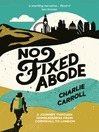 No Fixed Abode (eBook): A Journey Through Homelessness from Cornwall to London