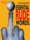 The Little Book of Essential Rude Words (MP3)