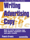 Easy Step By Step Guide to Writing Advertising Copy (eBook): How to write winning copy that boosts response rates and gets results