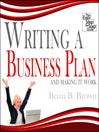 Writing a Business Plan (MP3): And Making it Work