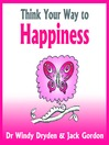 Think Your Way to Happiness (MP3)