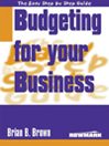 The Easy Step by Step Guide to Better Budgeting for Your Business (eBook)