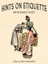 Hints on Etiquette (MP3): And the Usages of Society
