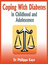 Coping With Diabetes in Childhood and Adolescence (MP3): Diabetes Symptoms, Diabetes Diet, Diabetes Care and More