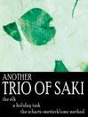 Another Trio of Saki (MP3): The Elk; The Holiday Task; The Schartz-Metterklume Method